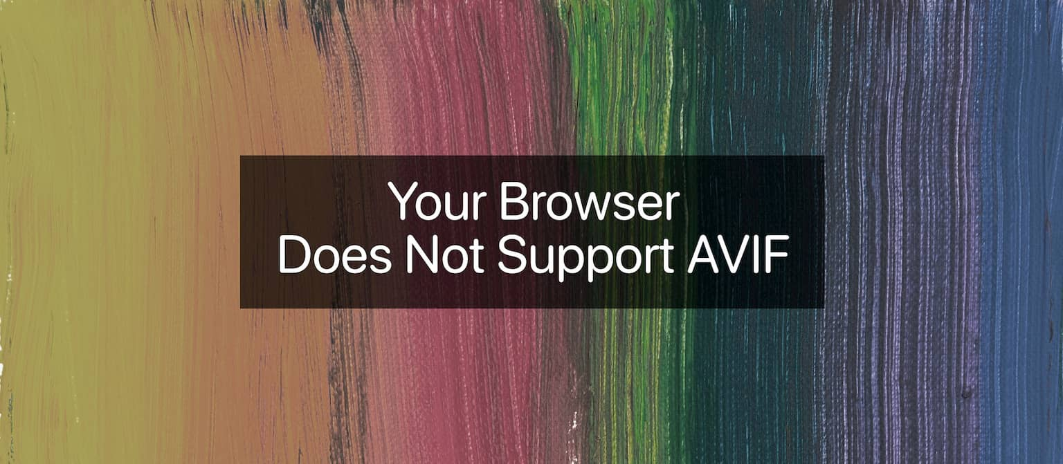 Does your browser support AVIF?